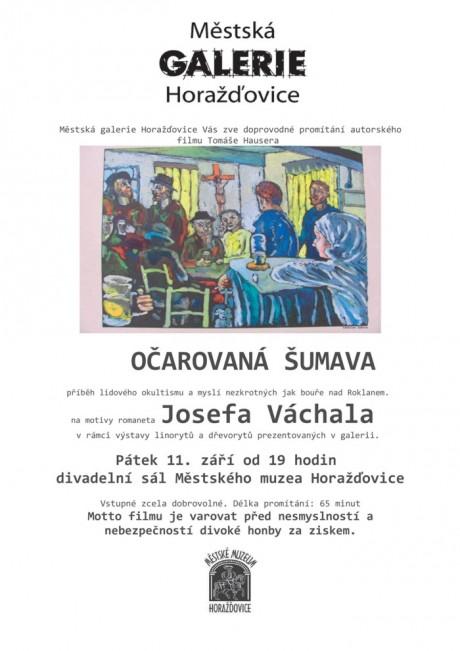 Doprovodné promítání autorského filmu Tomáše Hausera OČAROVANÁ ŠUMAVA