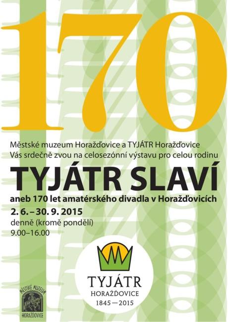 Tyjátr slaví aneb 170 let amatérského divadla v Horažďovicích